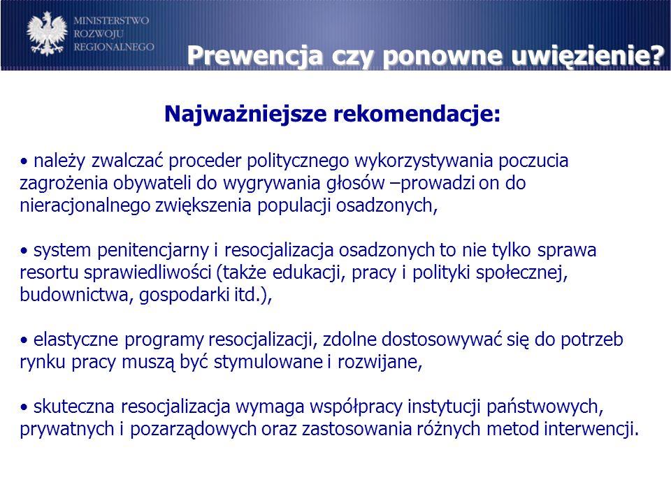 Najważniejsze rekomendacje: należy zwalczać proceder politycznego wykorzystywania poczucia zagrożenia obywateli do wygrywania głosów –prowadzi on do n