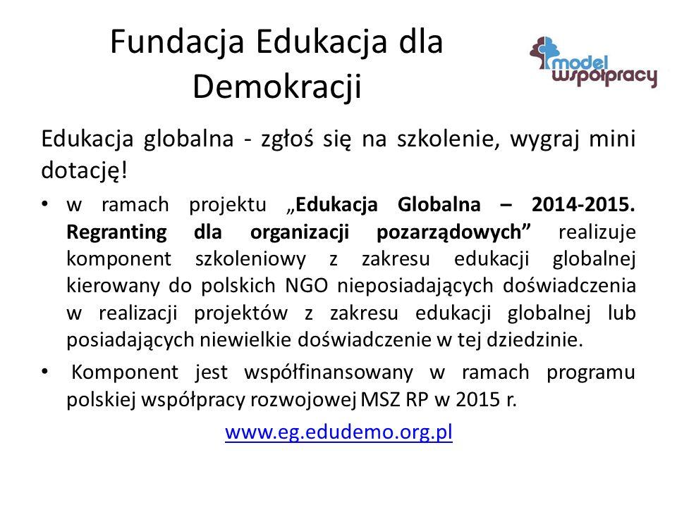 Fundacja Edukacja dla Demokracji Edukacja globalna - zgłoś się na szkolenie, wygraj mini dotację.