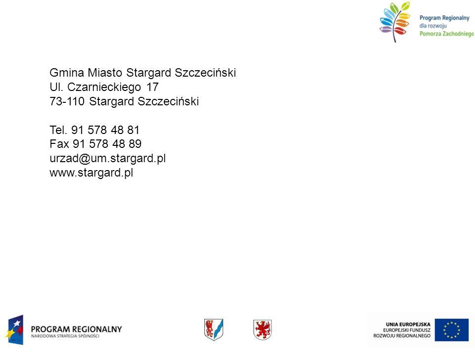 Gmina Miasto Stargard Szczeciński Ul. Czarnieckiego 17 73-110 Stargard Szczeciński Tel. 91 578 48 81 Fax 91 578 48 89 urzad@um.stargard.pl www.stargar