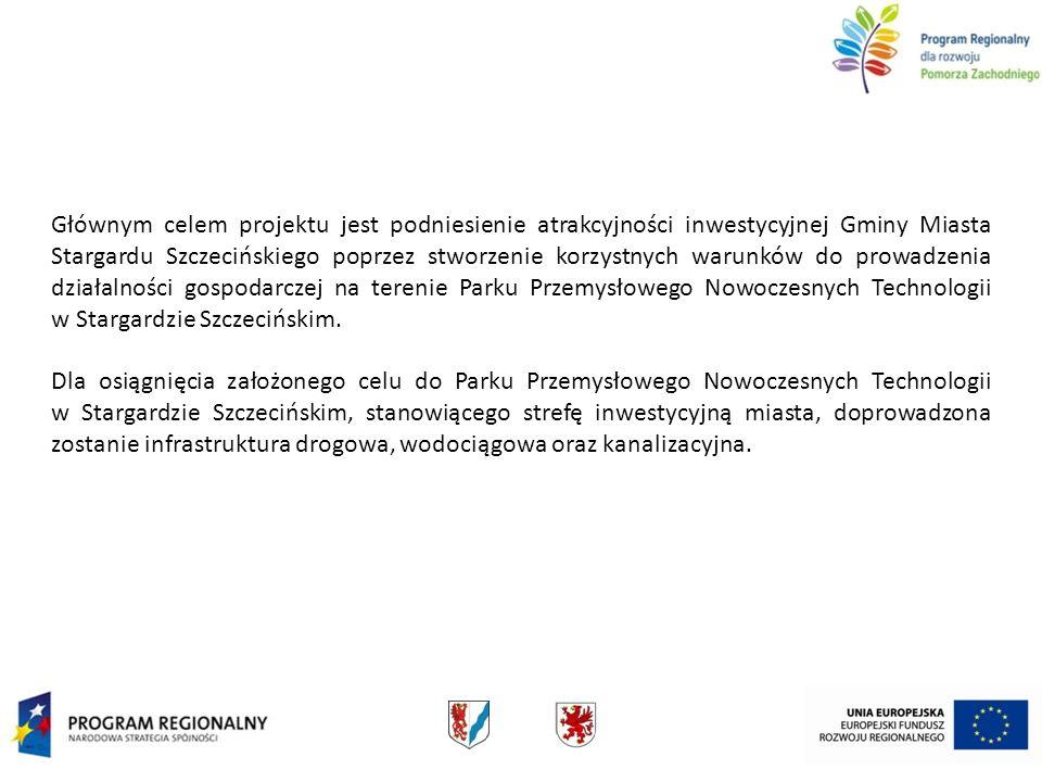Głównym celem projektu jest podniesienie atrakcyjności inwestycyjnej Gminy Miasta Stargardu Szczecińskiego poprzez stworzenie korzystnych warunków do prowadzenia działalności gospodarczej na terenie Parku Przemysłowego Nowoczesnych Technologii w Stargardzie Szczecińskim.