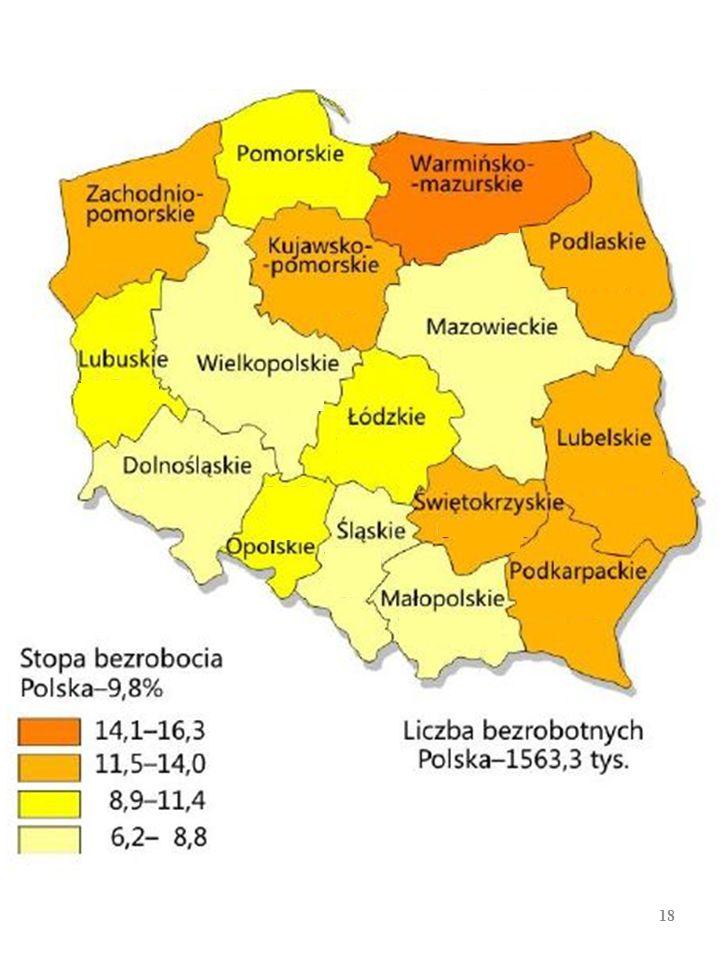 STRUKTURA GEOGRAFICZNA polskiego bezrobocia [bezro- bocie rejestrowane, koniec XII 2015 r.; średnia dla Polski 9,8% 17 WOJEWÓDZTWOSTOPA BEZROBOCIA (w