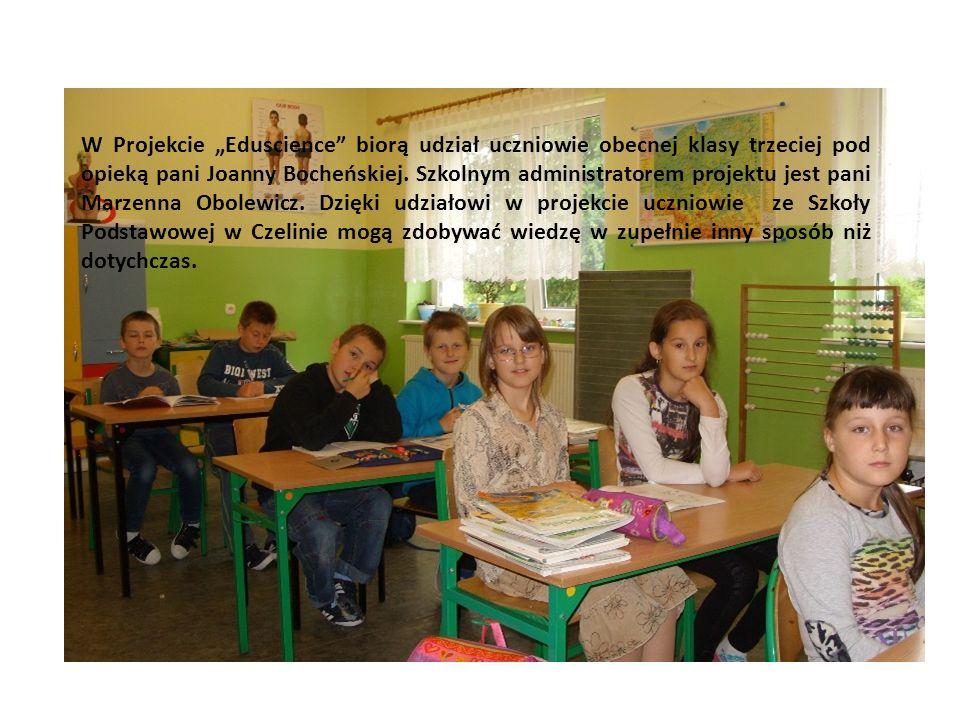 """W Projekcie """"Eduscience biorą udział uczniowie obecnej klasy trzeciej pod opieką pani Joanny Bocheńskiej."""