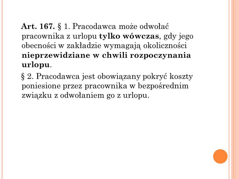 Art. 167. § 1.