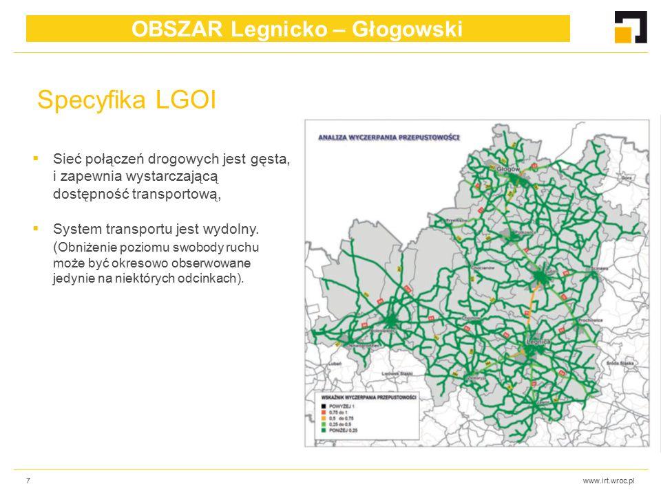 www.irt.wroc.pl7  Sieć połączeń drogowych jest gęsta, i zapewnia wystarczającą dostępność transportową,  System transportu jest wydolny.