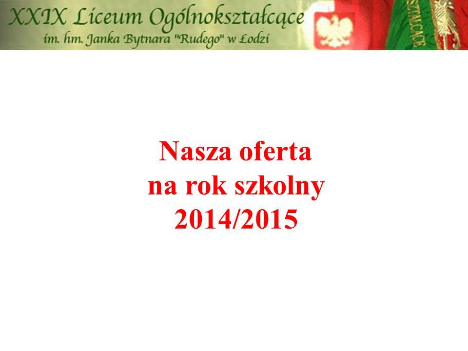 Nasza oferta na rok szkolny 2014/2015