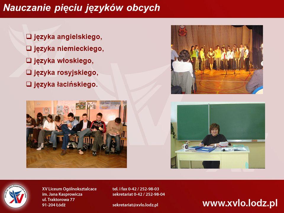 Nauczanie pięciu języków obcych  języka angielskiego,  języka niemieckiego,  języka włoskiego,  języka rosyjskiego,  języka łacińskiego.