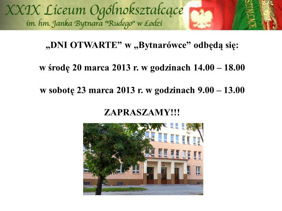 """""""DNI OTWARTE"""" w """"Bytnarówce"""" odbędą się: w środę 20 marca 2013 r. w godzinach 14.00 – 18.00 w sobotę 23 marca 2013 r. w godzinach 9.00 – 13.00 ZAPRASZ"""
