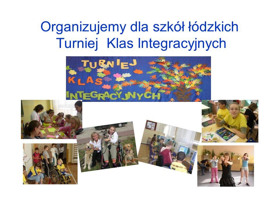 Organizujemy dla szkół łódzkich Turniej Klas Integracyjnych