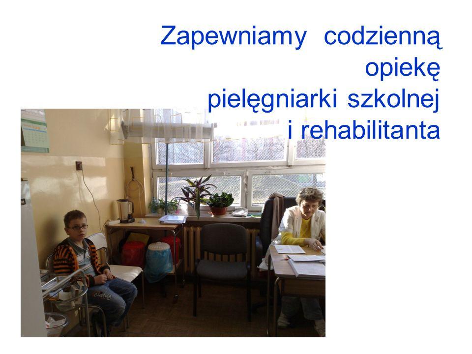 Zapewniamy codzienną opiekę pielęgniarki szkolnej i rehabilitanta