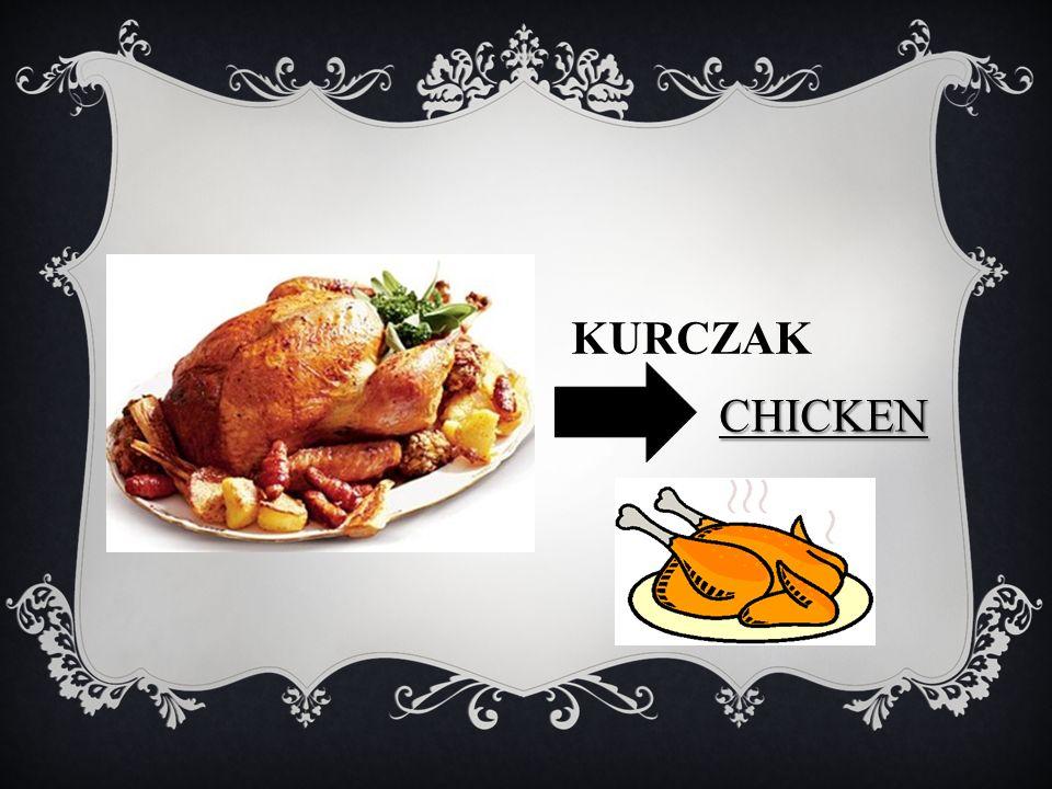 KURCZAK CHICKEN