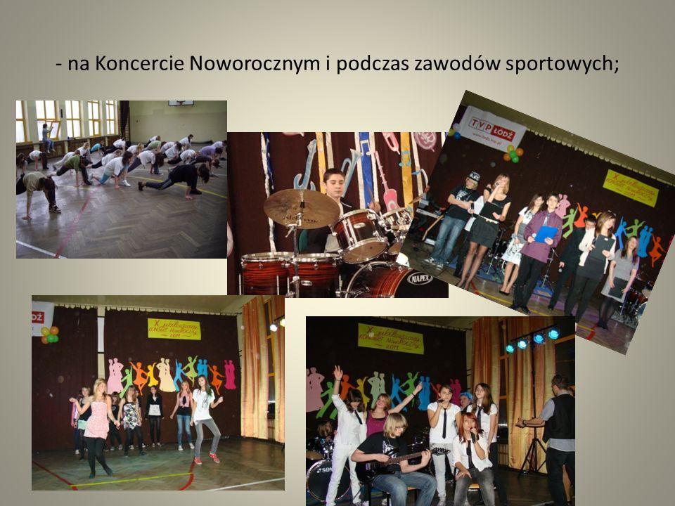 - na Koncercie Noworocznym i podczas zawodów sportowych;