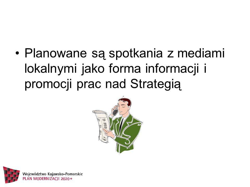 Planowane są spotkania z mediami lokalnymi jako forma informacji i promocji prac nad Strategią