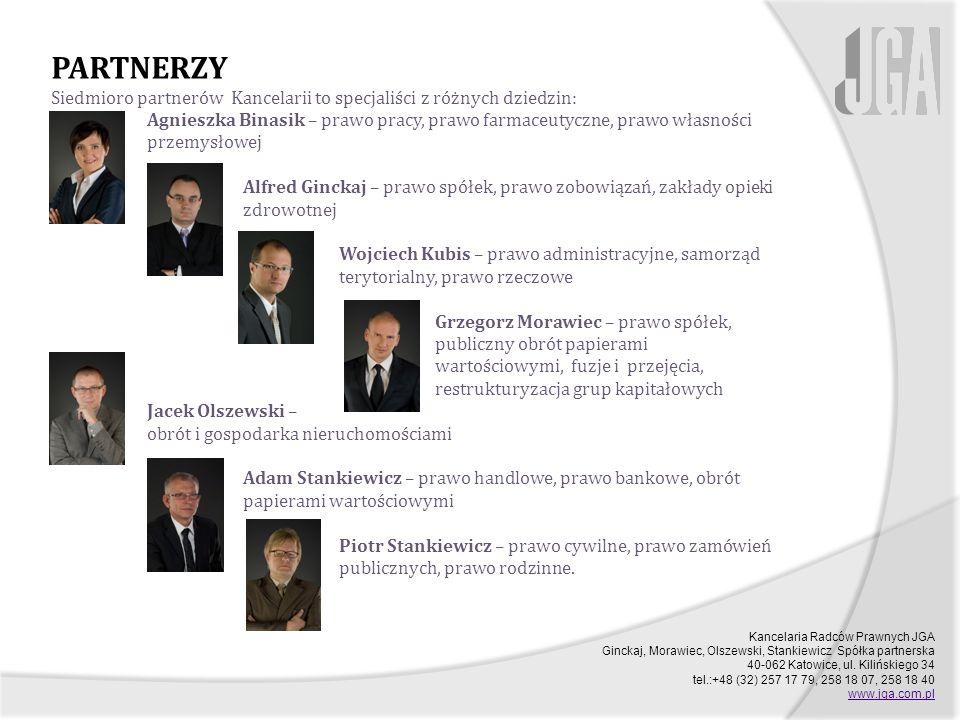 Kancelaria Radców Prawnych JGA Ginckaj, Morawiec, Olszewski, Stankiewicz Spółka partnerska 40-062 Katowice, ul.