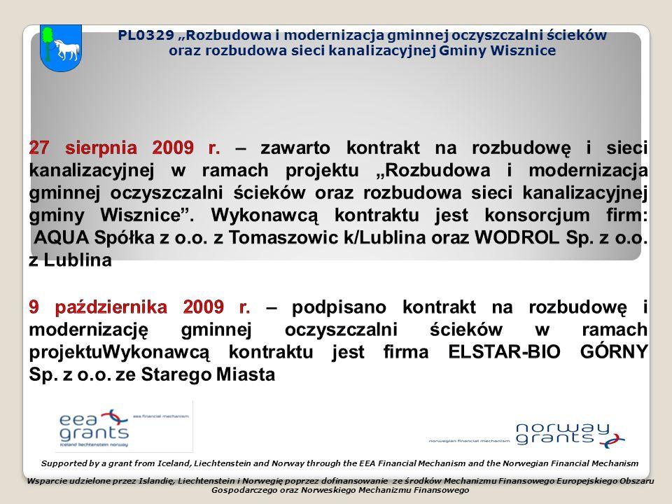 """PL0329 """"Rozbudowa i modernizacja gminnej oczyszczalni ścieków oraz rozbudowa sieci kanalizacyjnej Gminy Wisznice Supported by a grant from Iceland, Liechtenstein and Norway through the EEA Financial Mechanism and the Norwegian Financial Mechanism Wsparcie udzielone przez Islandię, Liechtenstein i Norwegię poprzez dofinansowanie ze środków Mechanizmu Finansowego Europejskiego Obszaru Gospodarczego oraz Norweskiego Mechanizmu Finansowego"""