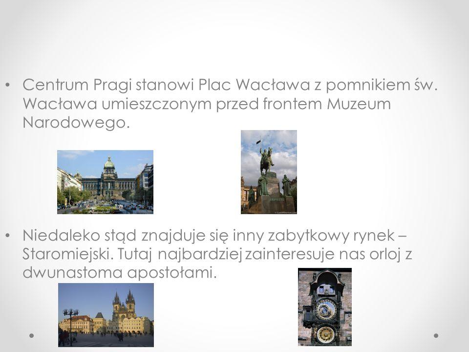 Centrum Pragi stanowi Plac Wacława z pomnikiem św.