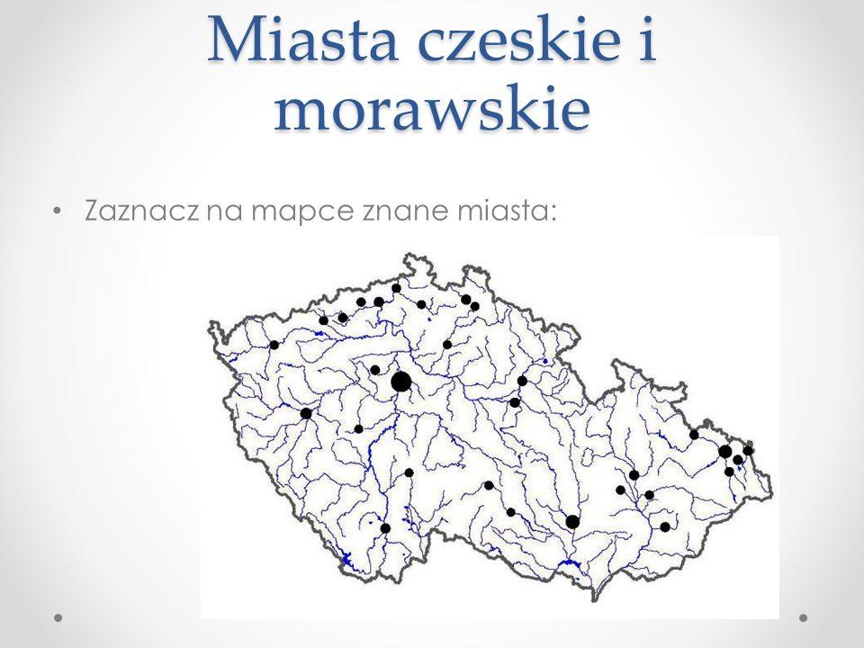 Zaznacz na mapce znane miasta: