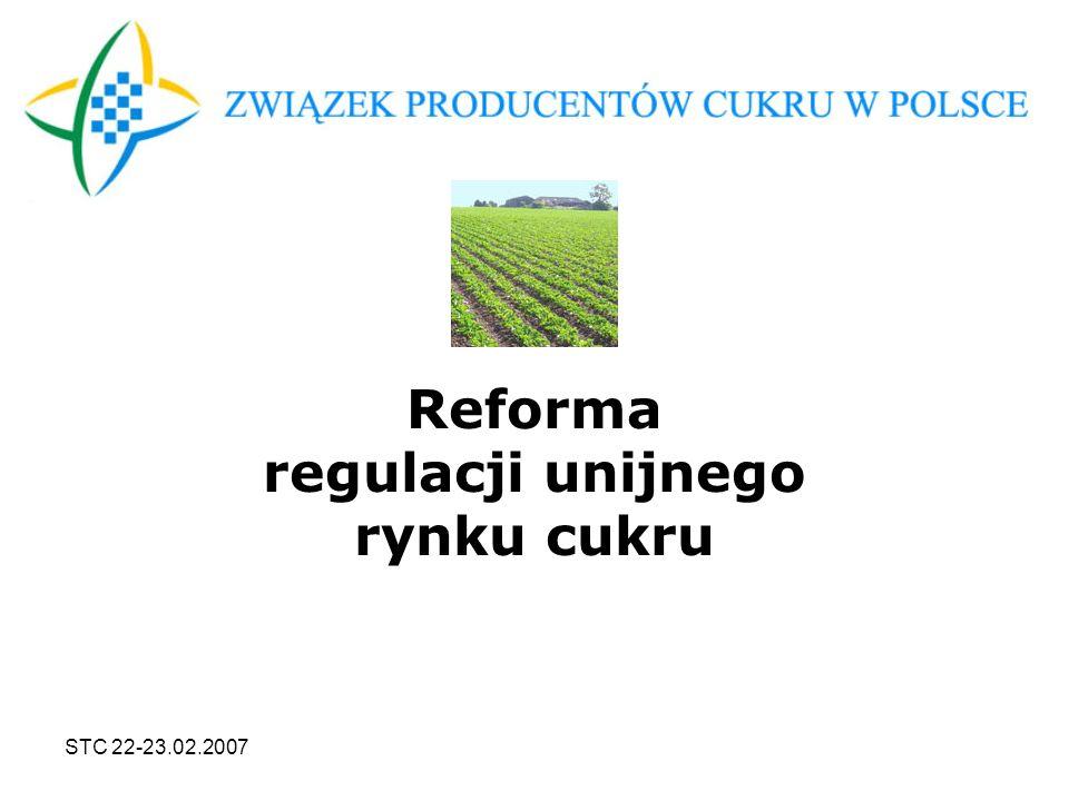 STC 22-23.02.2007 Reforma regulacji unijnego rynku cukru