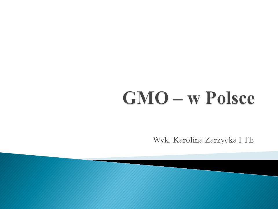 GMO czyli Organizmy Modyfikowane Genetycznie są to rośliny lub zwierzęta, które dzięki modyfikacji w ich genomie - materiale genetycznym - uzyskały nowe cechy.