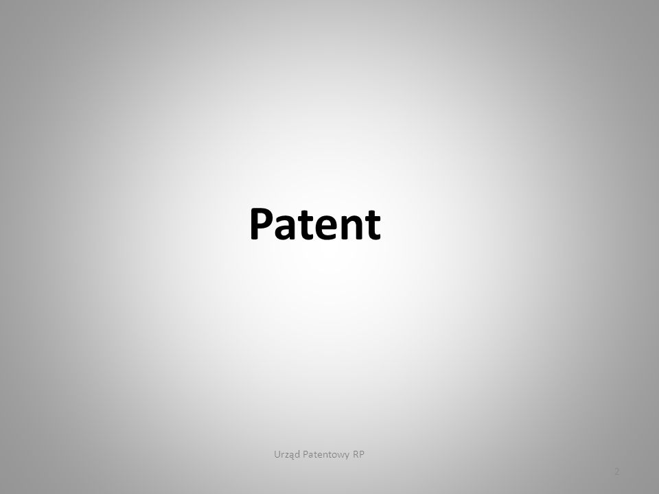 Urząd Patentowy RP 2 Patent