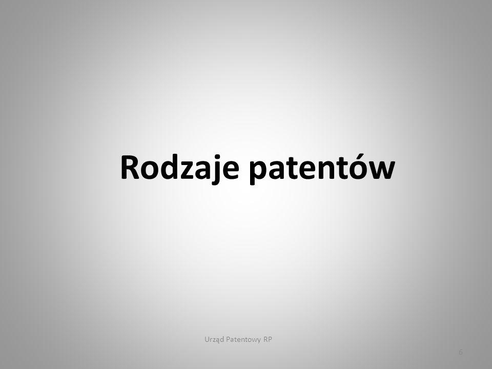 Urząd Patentowy RP 37 Udzielanie ochrony patentowej na wyższe niż odmiana grupy taksonomiczne roślin.