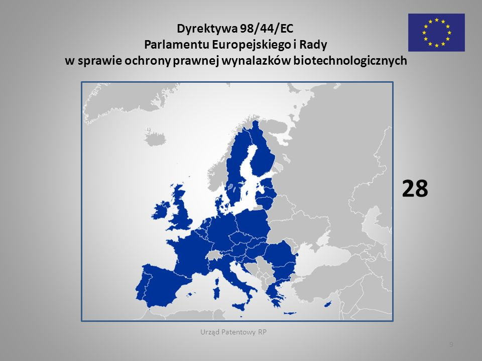 Dyrektywa 98/44/EC 28 Konwencja o patencie europejskim 38 Urząd Patentowy RP 10