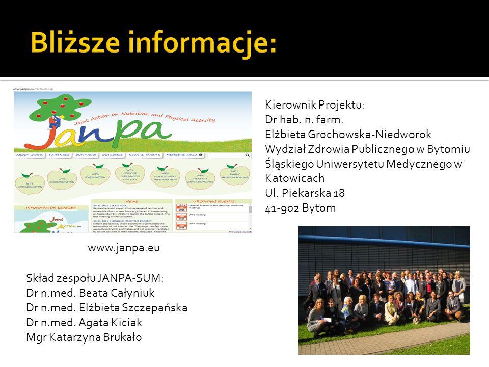 www.janpa.eu Kierownik Projektu: Dr hab. n. farm.