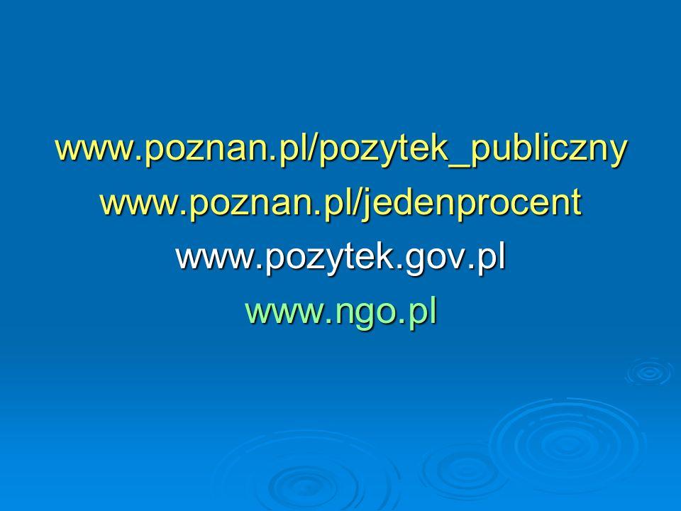 www.poznan.pl/pozytek_publicznywww.poznan.pl/jedenprocentwww.pozytek.gov.plwww.ngo.pl