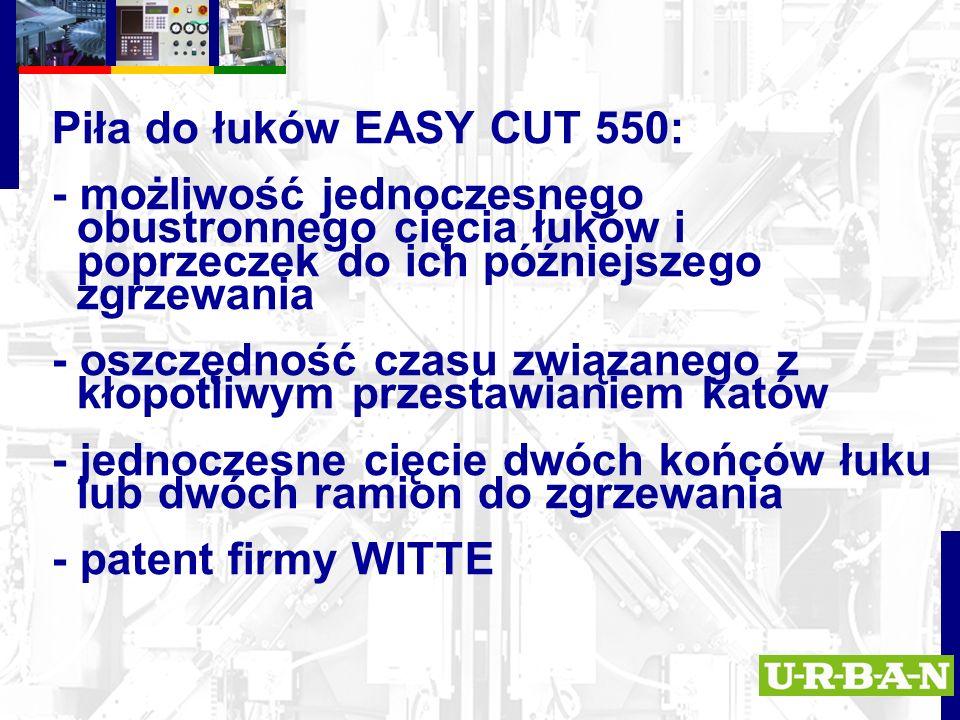 Piła do łuków EASY CUT 550: - możliwość jednoczesnego obustronnego cięcia łuków i poprzeczek do ich późniejszego zgrzewania - oszczędność czasu związanego z kłopotliwym przestawianiem katów - jednoczesne cięcie dwóch końców łuku lub dwóch ramion do zgrzewania - patent firmy WITTE