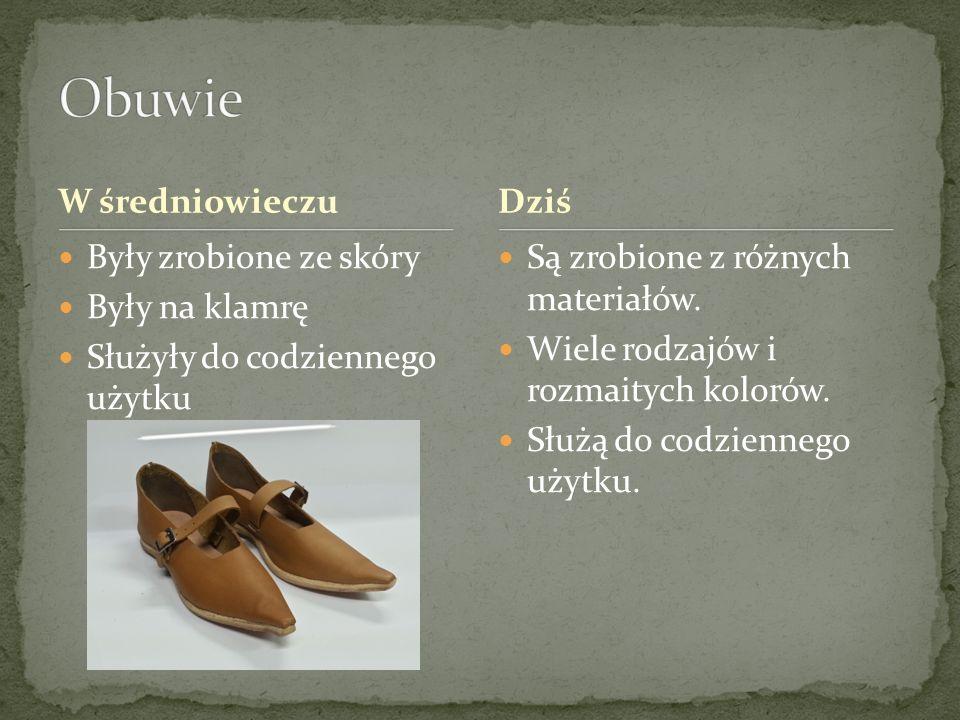 W średniowieczu Były zrobione ze skóry Były na klamrę Służyły do codziennego użytku Są zrobione z różnych materiałów. Wiele rodzajów i rozmaitych kolo