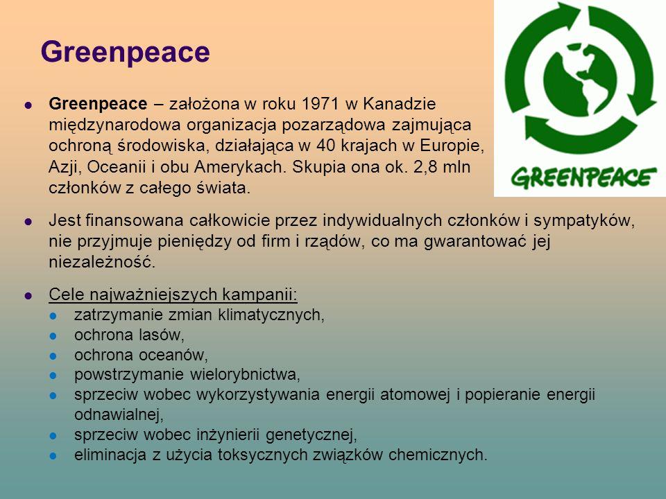 Greenpeace Greenpeace – założona w roku 1971 w Kanadzie międzynarodowa organizacja pozarządowa zajmująca się ochroną środowiska, działająca w 40 krajach w Europie, Azji, Oceanii i obu Amerykach.