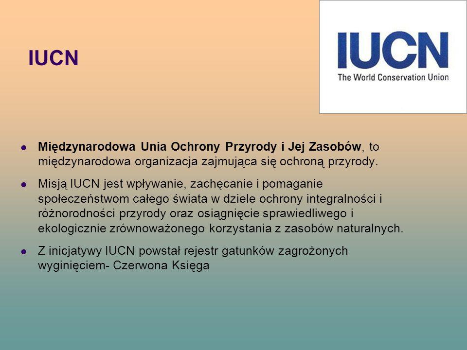 IUCN Międzynarodowa Unia Ochrony Przyrody i Jej Zasobów, to międzynarodowa organizacja zajmująca się ochroną przyrody.