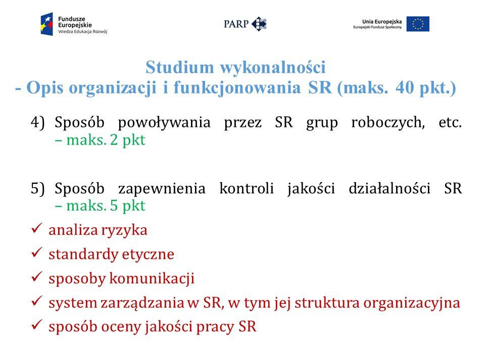 Studium wykonalności - Opis organizacji i funkcjonowania SR (maks.