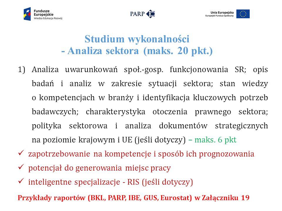 Studium wykonalności - Analiza sektora (maks. 20 pkt.) 1)Analiza uwarunkowań społ.-gosp.
