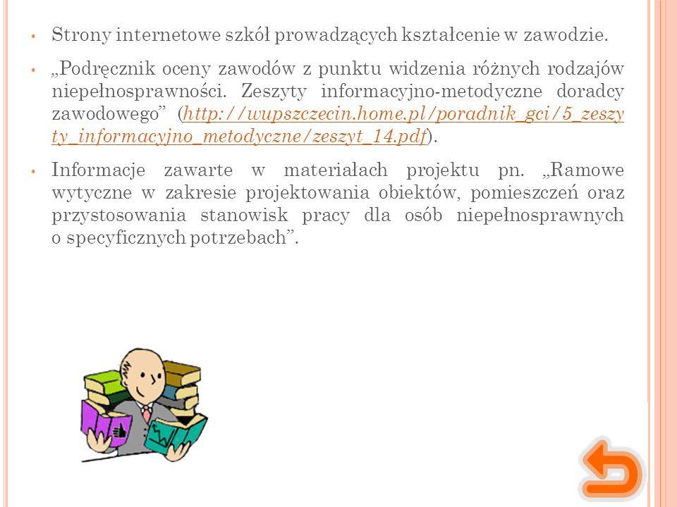 Strony internetowe szkół prowadzących kształcenie w zawodzie.