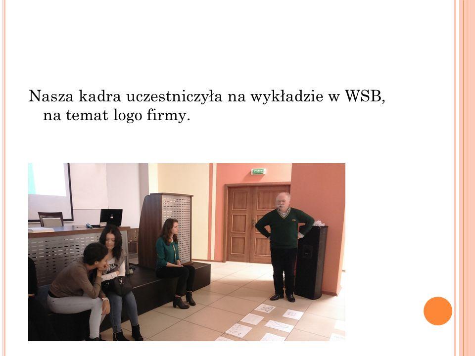 Nasza kadra uczestniczyła na wykładzie w WSB, na temat logo firmy.
