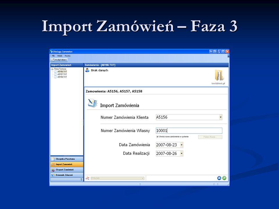 Import Zamówień – Faza 3