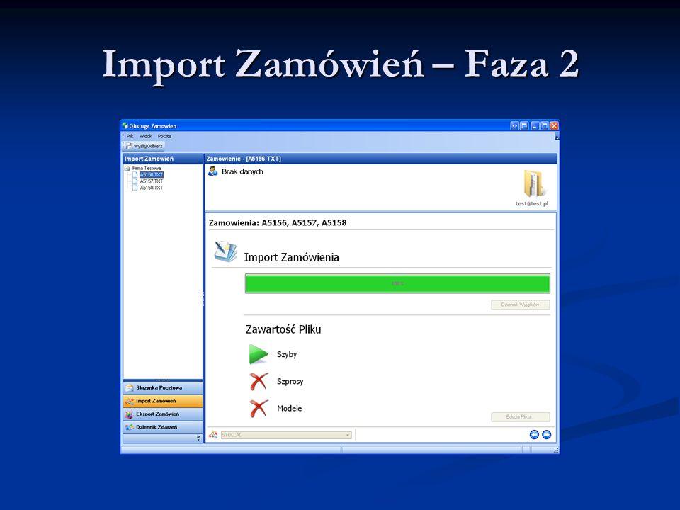 Import Zamówień – Faza 2