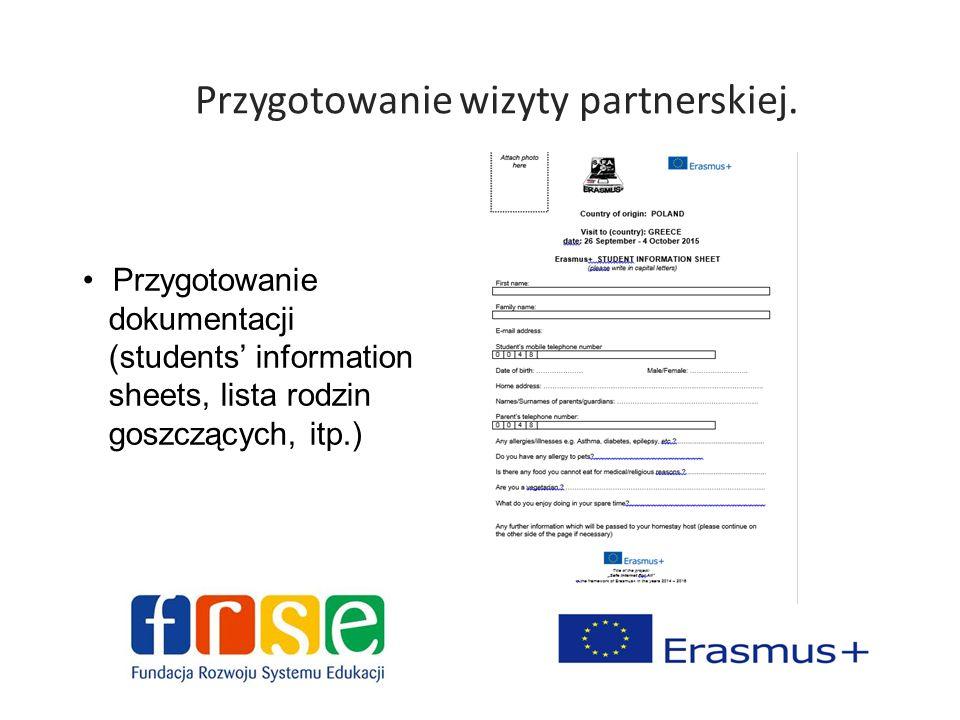 Przygotowanie wizyty partnerskiej. Przygotowanie dokumentacji (students' information sheets, lista rodzin goszczących, itp.)