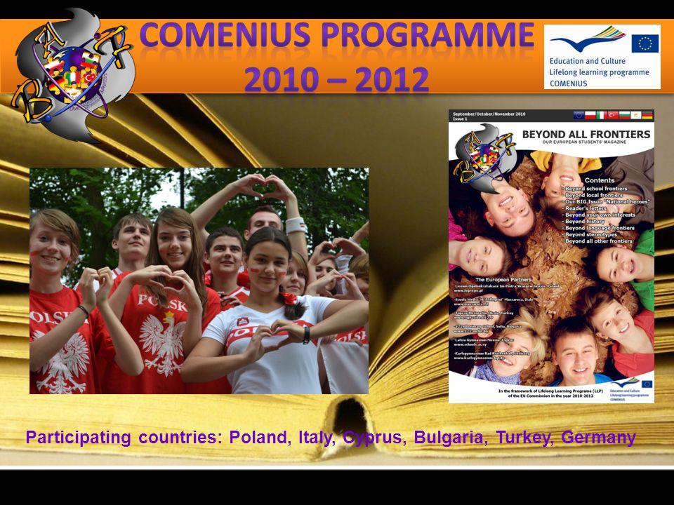 Participating countries: Poland, Greece, Italy, Spain, Turkey, Germany, Portugal, Latvia, Hungary, Slovakia, France