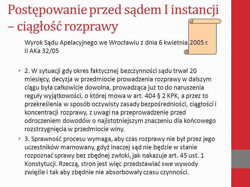 Postępowanie przed sądem I instancji – ciągłość rozprawy Wyrok Sądu Apelacyjnego we Wrocławiu z dnia 6 kwietnia 2005 r.