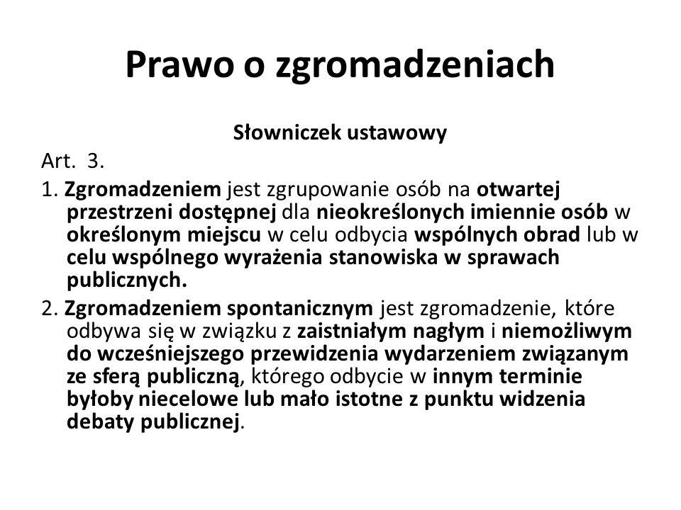 Prawo o zgromadzeniach Słowniczek ustawowy Art.3.