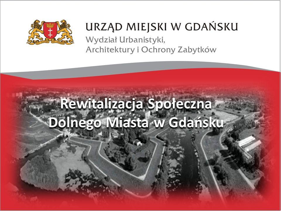 Rewitalizacja Społeczna Dolnego Miasta w Gdańsku
