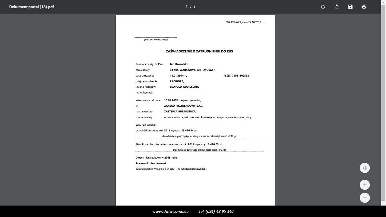  Moduł Wygenerowane dokumenty Historia wygenerowanych dokumentów  Moduł Wygenerowane dokumenty Pobieranie dokumentów przez pracownika Szybki wgląd dokumentu na ekranie www.data-comp.eu tel.