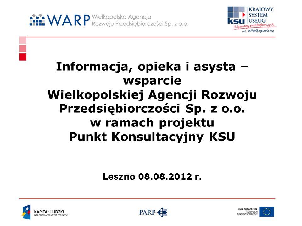 Informacja, opieka i asysta – wsparcie Wielkopolskiej Agencji Rozwoju Przedsiębiorczości Sp.