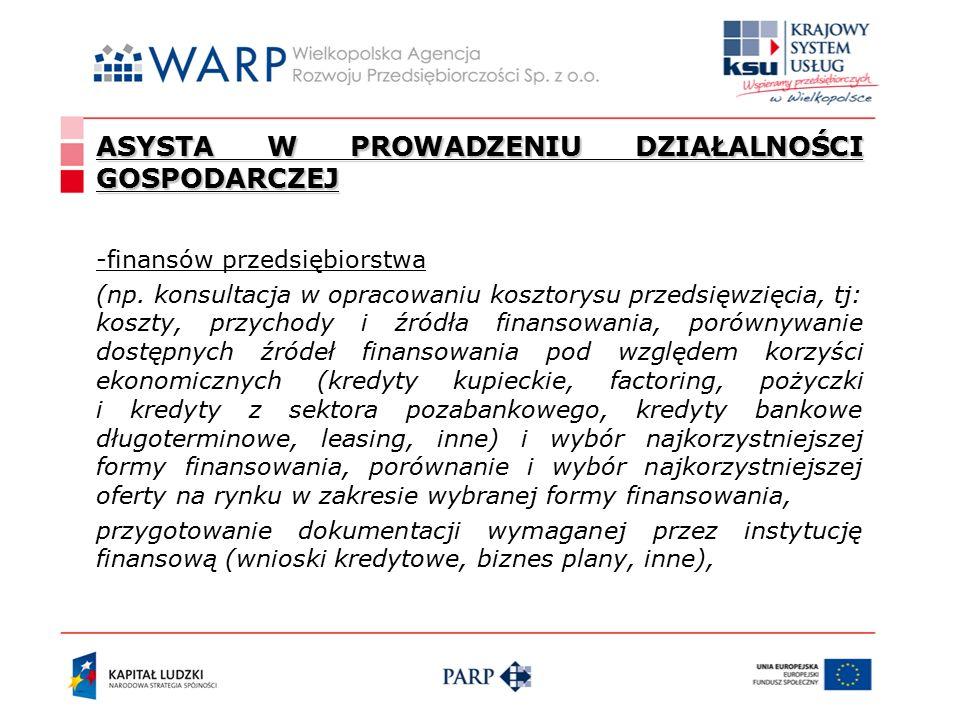 ASYSTA W PROWADZENIU DZIAŁALNOŚCI GOSPODARCZEJ -finansów przedsiębiorstwa (np.