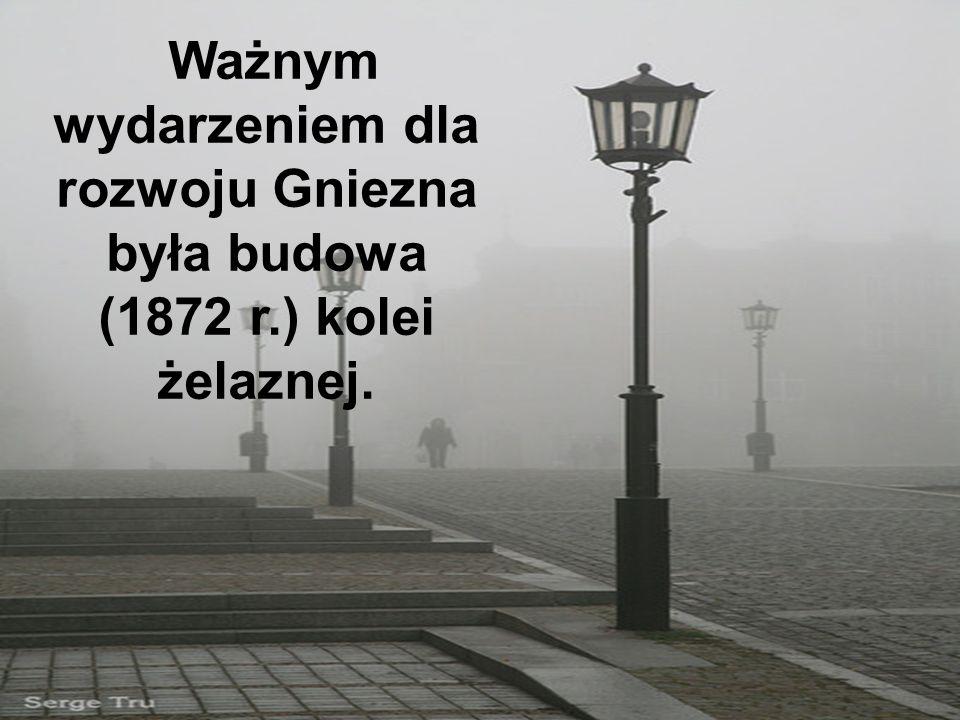 Na początku XVI w. Gniezno stało się jednym z najznaczniejszych miast Polski.
