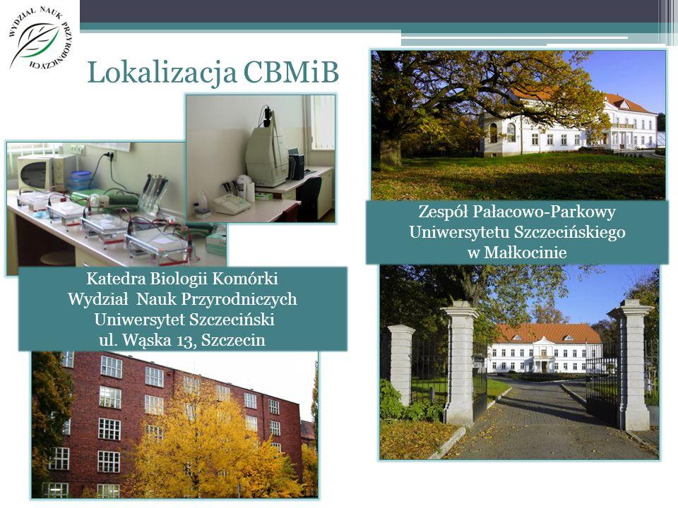 Zespół Pałacowo-Parkowy Uniwersytetu Szczecińskiego w Małkocinie Lokalizacja CBMiB Katedra Biologii Komórki Wydział Nauk Przyrodniczych Uniwersytet Sz