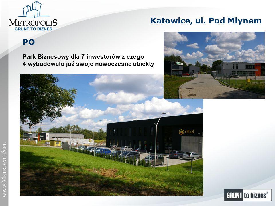 Park Biznesowy dla 7 inwestorów z czego 4 wybudowało już swoje nowoczesne obiekty PO Katowice, ul.