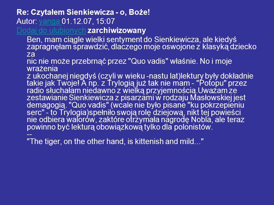 Re: Czytałem Sienkiewicza - o, Boże.