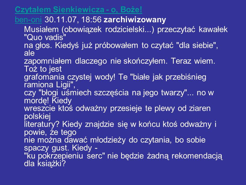 Czytałem Sienkiewicza - o, Boże.